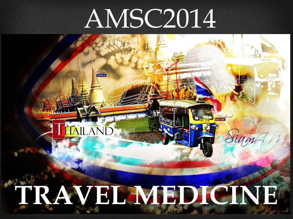 AMSC2014 TRAVEL MEDICINE