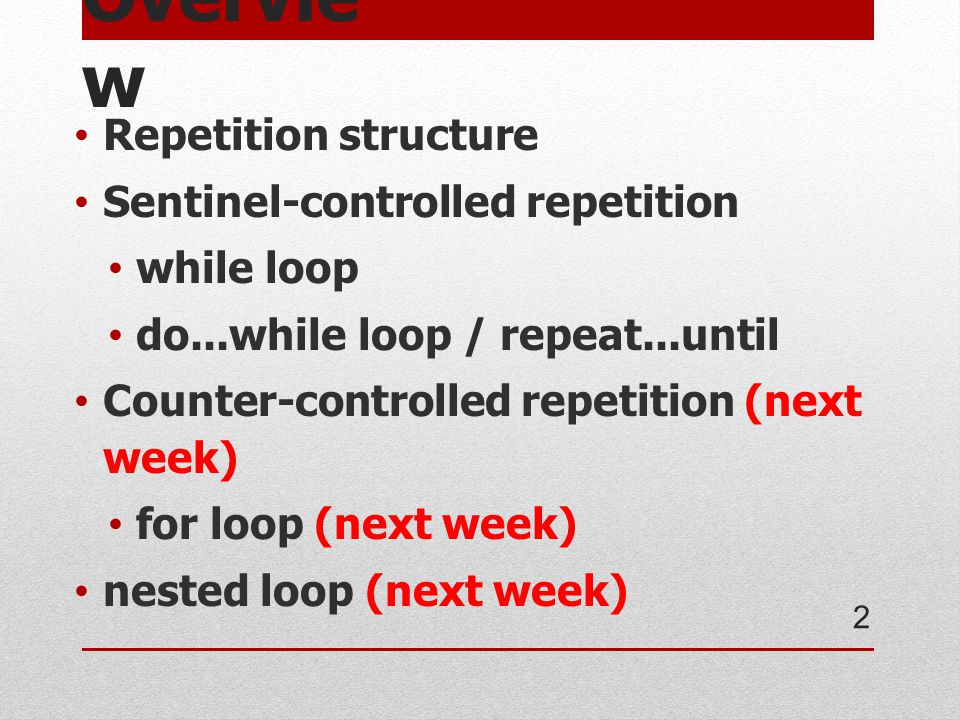 do...while loop / repeat...until เป็น Sentinel-controlled repetition เช่นเดียวกัน 13 do instructions...