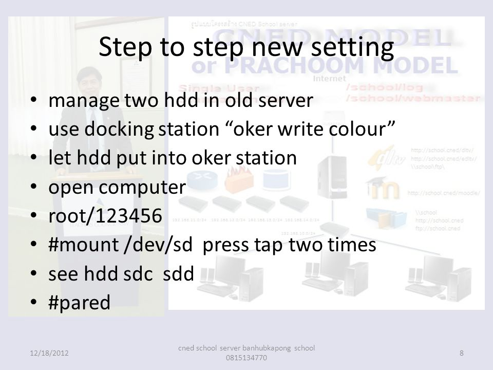 "Step to step new setting manage two hdd in old server use docking station ""oker write colour"" let hdd put into oker station open computer root/123456"