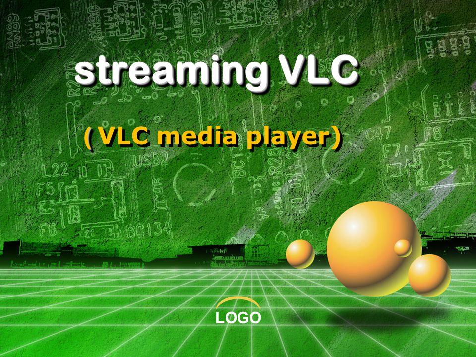 LOGO streaming VLC ( streaming VLC ( VLC media player)
