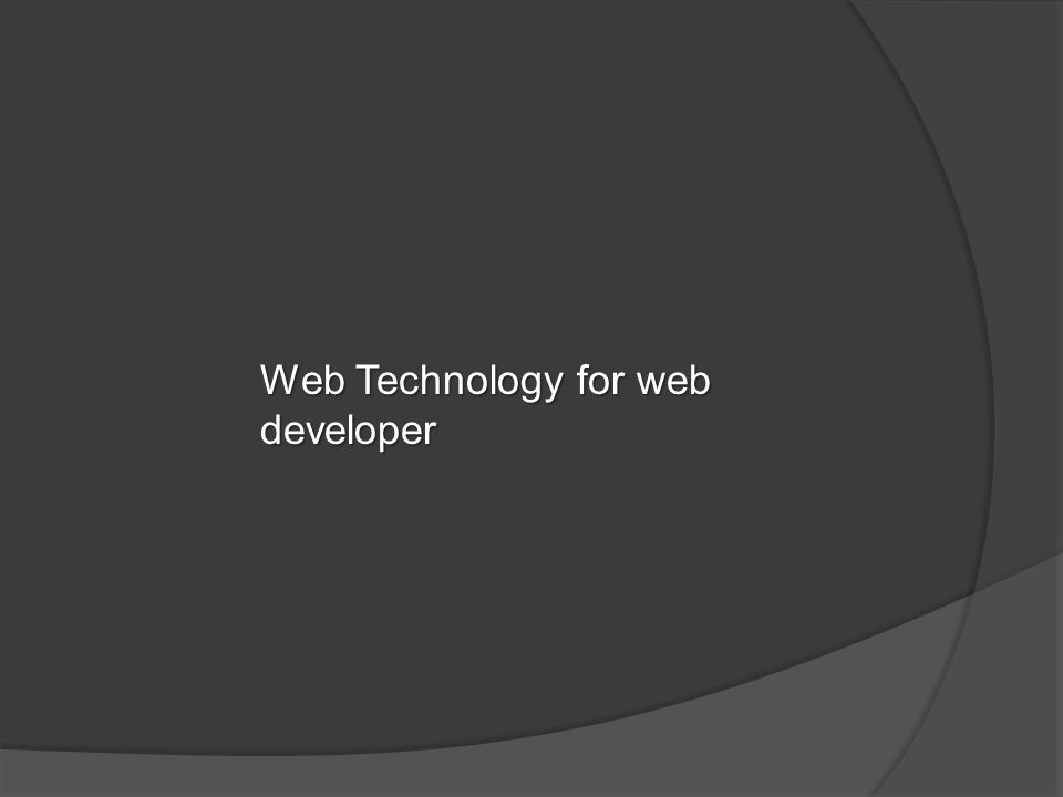 Web Technology for web developer