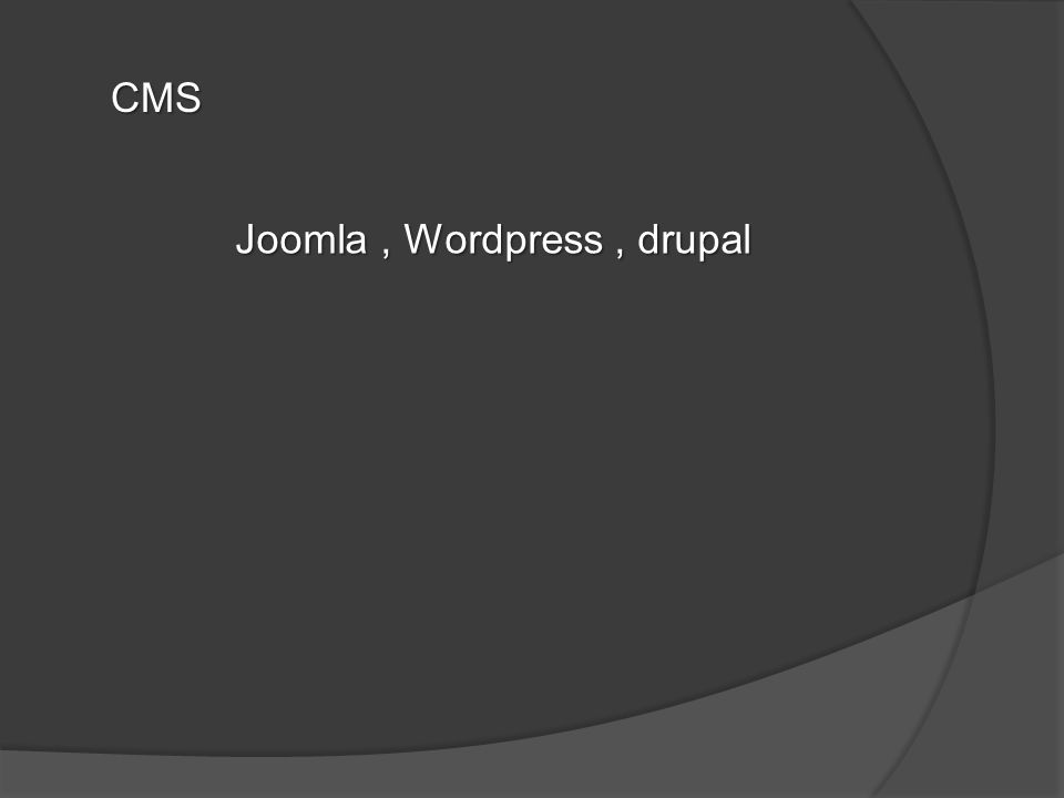 CMS Joomla, Wordpress, drupal