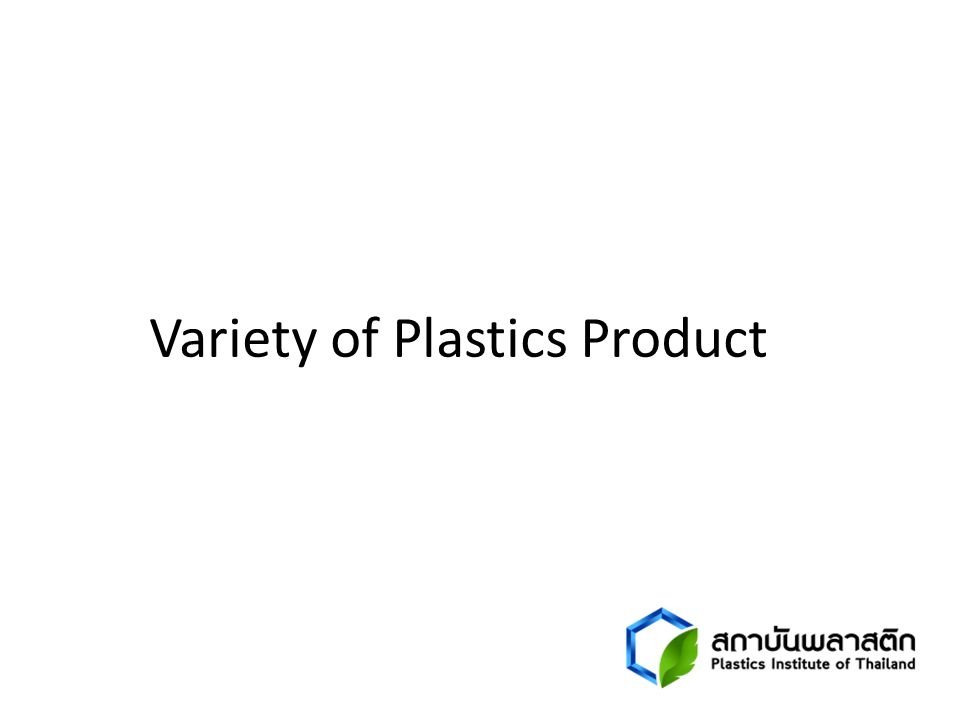 Variety of Plastics Product