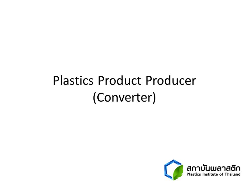 Plastics Product Producer (Converter)