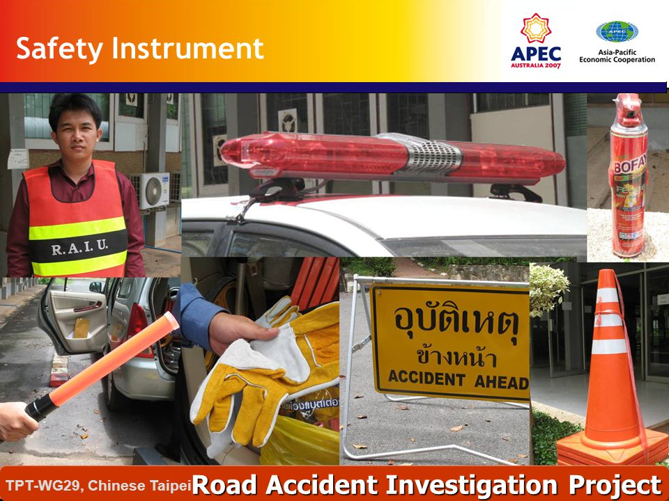 Safety Instrument Road Accident Investigation Project TPT-WG29, Chinese Taipei