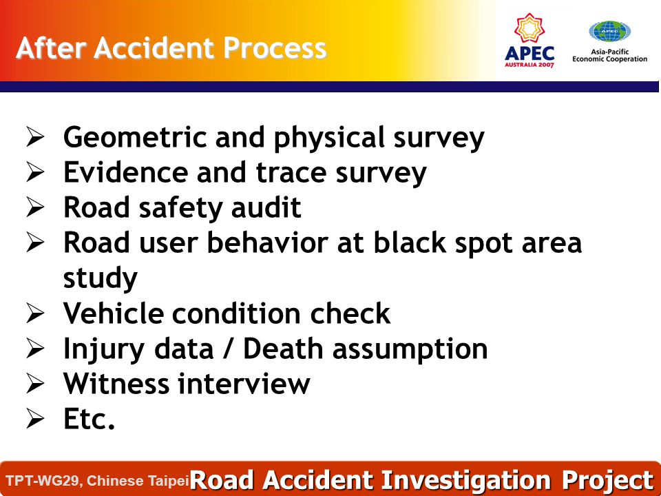  Geometric and physical survey  Evidence and trace survey  Road safety audit  Road user behavior at black spot area study  Vehicle condition chec