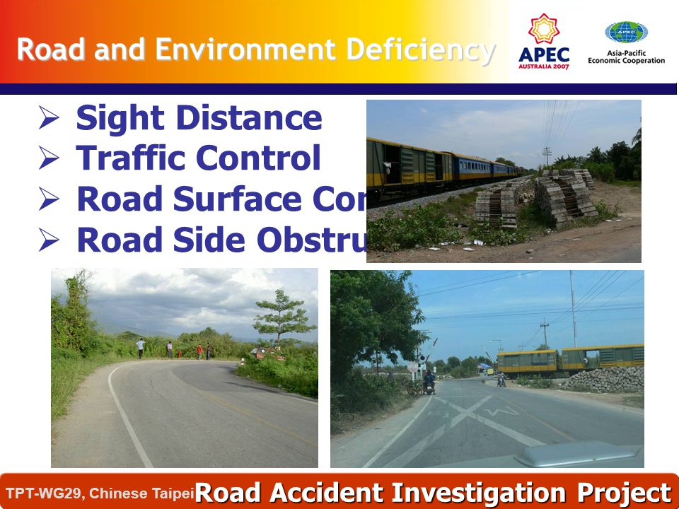  Sight Distance  Traffic Control  Road Surface Condition  Road Side Obstruction Road and Environment Deficiency Road Accident Investigation Projec