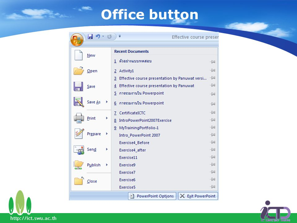 Office button http://ict.swu.ac.th