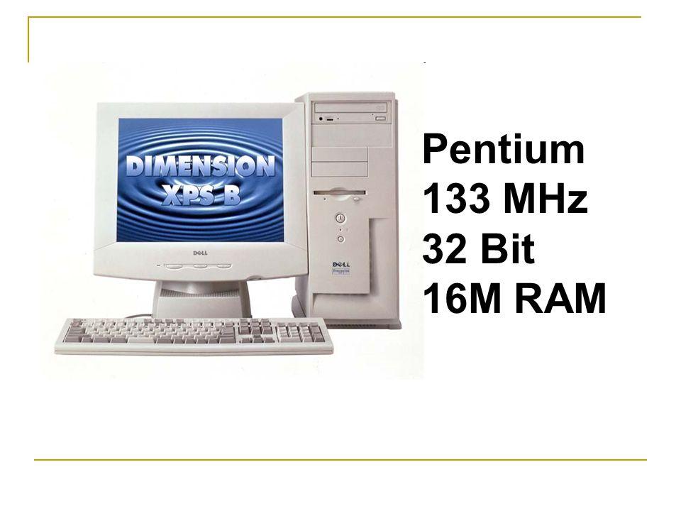 Pentium 133 MHz 32 Bit 16M RAM