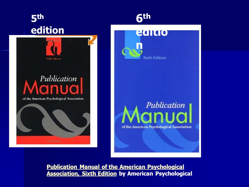 Publication Manual of the American Psychological Association, Sixth EditionPublication Manual of the American Psychological Association, Sixth Edition