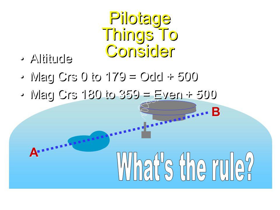 การบินระดับ รักษาความเร็วเดินทาง ทำ CLEAR CHECK C (COMPASS) L (LOG) E (ENGINE) A (ALTIMETER) R (RADIO)