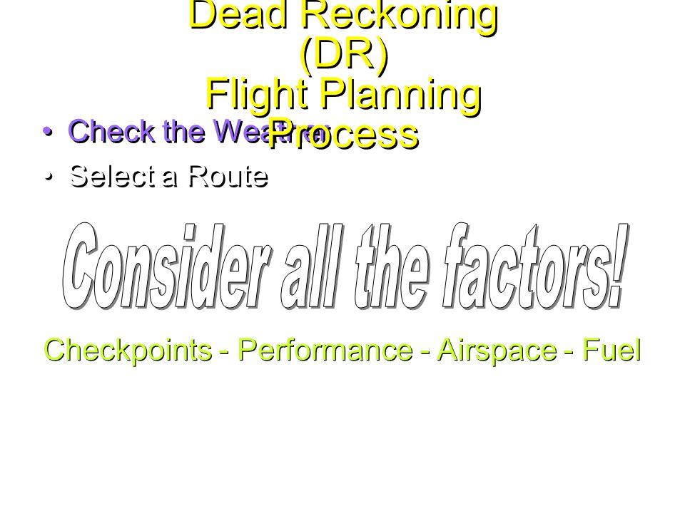 ระยะสูงปลอดภัย (Safety Heights) – จะคิดแต่ละขาและแสดงลงใน Course Arrow Aerodrome Control Boundaries Check Points – ชัดเจน สังเกตได้ง่าย และอยู่ใกล้ Track
