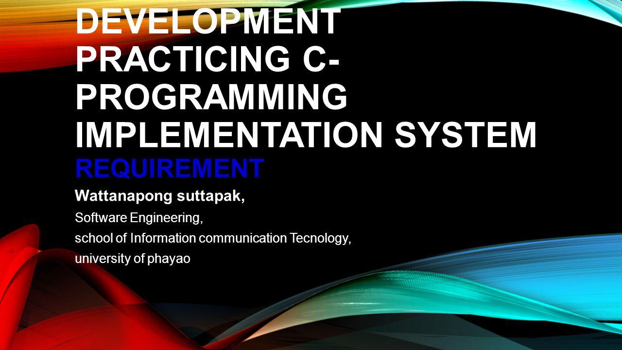 C-PROGRAMMING IMPLEMENTATION SYSTEM USE CASE MODEL 1.