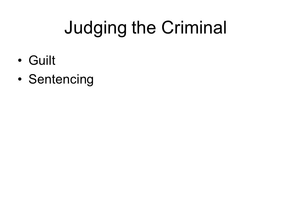 Judging the Criminal Guilt Sentencing