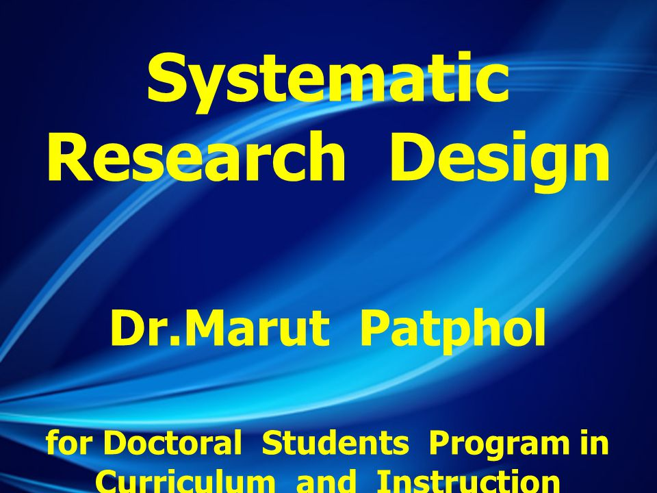 Part I Research Design Marut Patphol: 2014