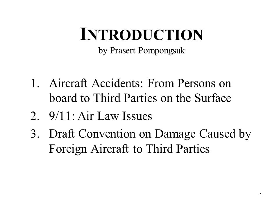 2 Aircraft Accidents: From Persons on Board to Third Parties on the Surface