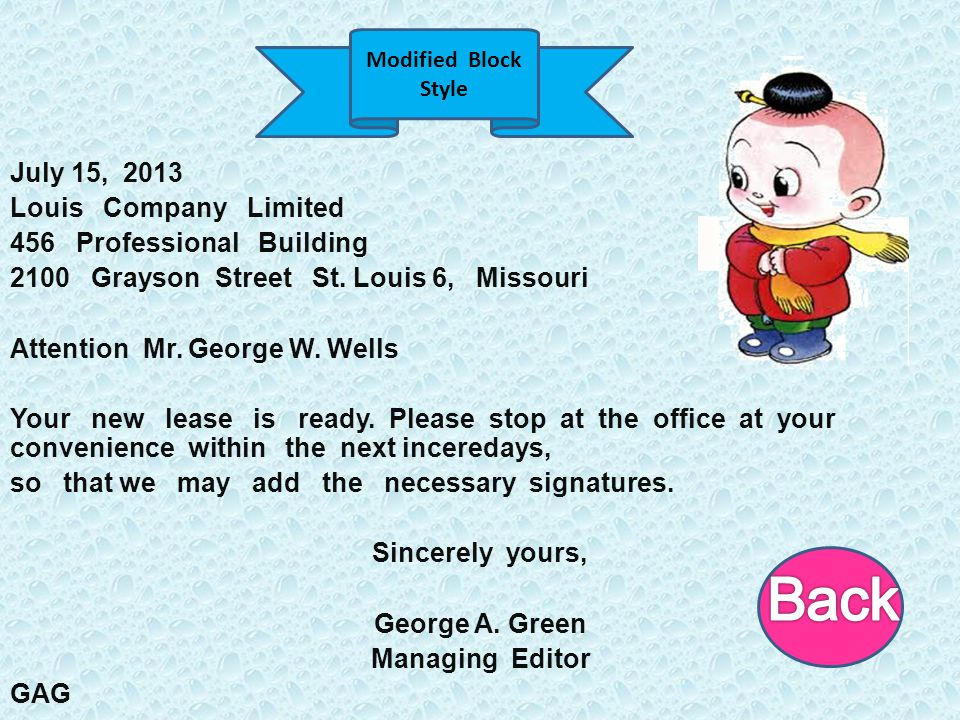 July 15, 2013 Louis Company Limited 456 Professional Building 2100 Grayson Street St. Louis 6, Missouri Attention Mr. George W. Wells Your new lease i