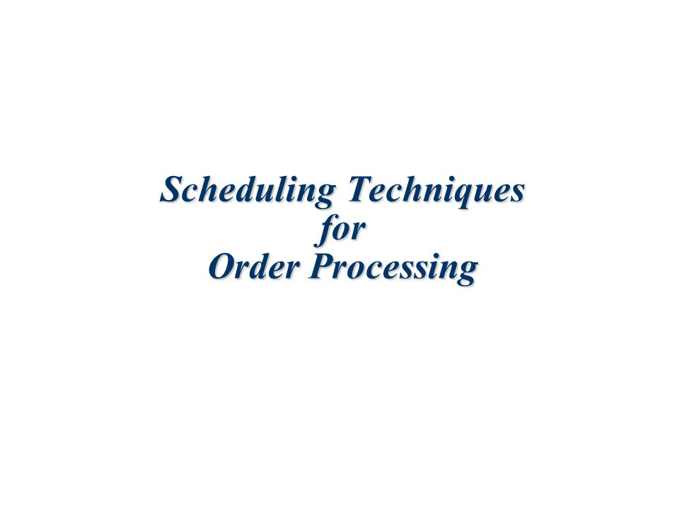 16-2 Objectives in Scheduling  Meet customer due dates  Minimize job lateness  Minimize response time  Minimize completion time  Minimize time in the system  Minimize overtime  Maximize machine or labor utilization  Minimize idle time  Minimize work-in- process inventory