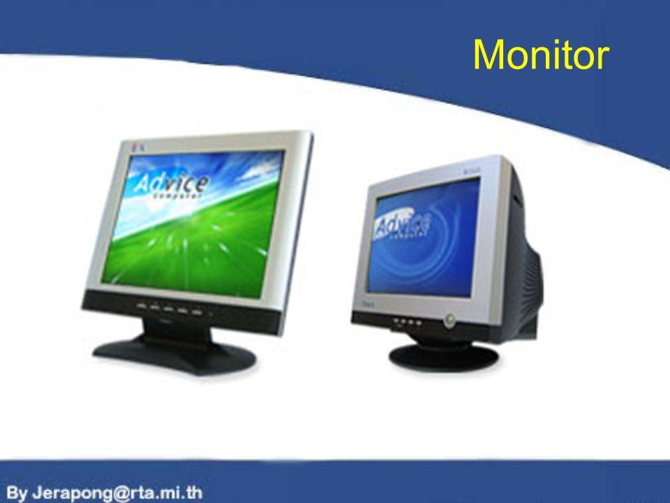 ข้อดี จอภาพแบบ LCD ข้อดีของจอแบบ LCD มองจอภาพนาน ๆ แล้วสายตา ไม่ล้า สะดวกสบายในการจัดวาง เคลื่อนย้ายสะดวก