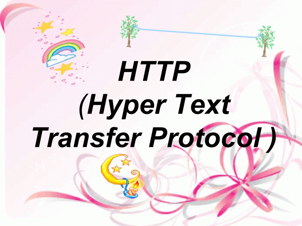 HTTP (Hyper Text Transfer Protocol )