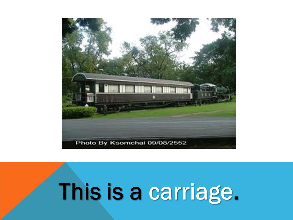 This is a carriage.