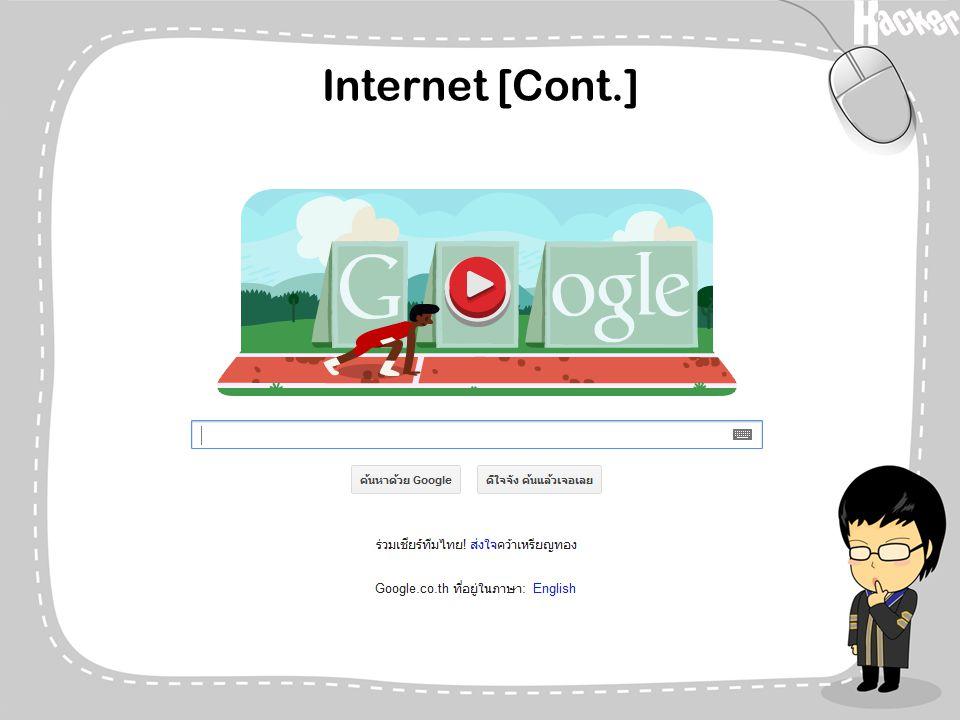 Internet [Cont.]