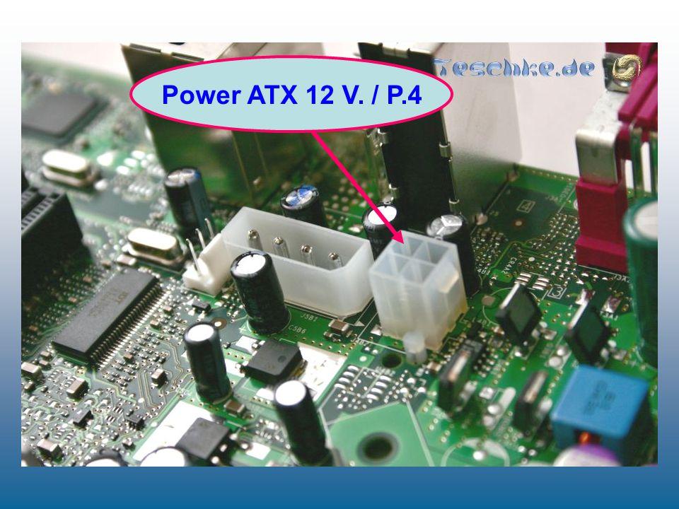 Power ATX 12 V. / P.4
