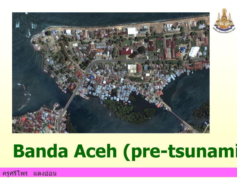 Banda Aceh (pre-tsunami) June 23, 2004