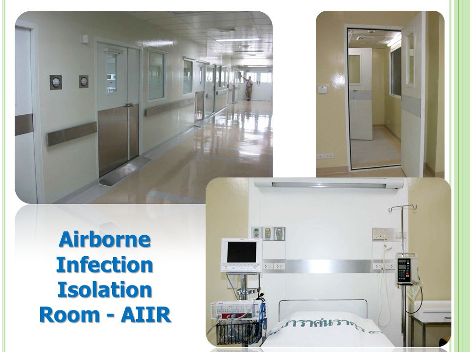 Airborne Infection Isolation Room - AIIR
