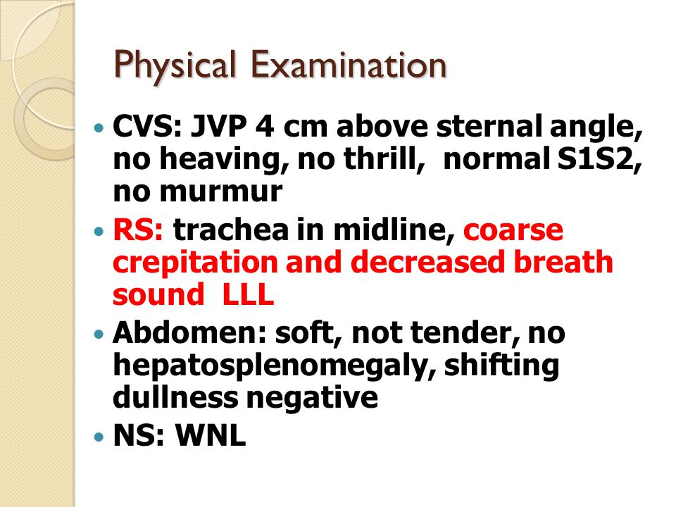 Physical Examination Extremities: Left calf swelling with tenderness, warmth, mild ill-defined erythema Circumference leg Rt 40 Lt 48 cm Thigh Rt 37.5 Lt 46 cm Homan's sign positive Lt leg Pulse FA, PA, DPA 2+ bilaterally capillary refill <2 seconds