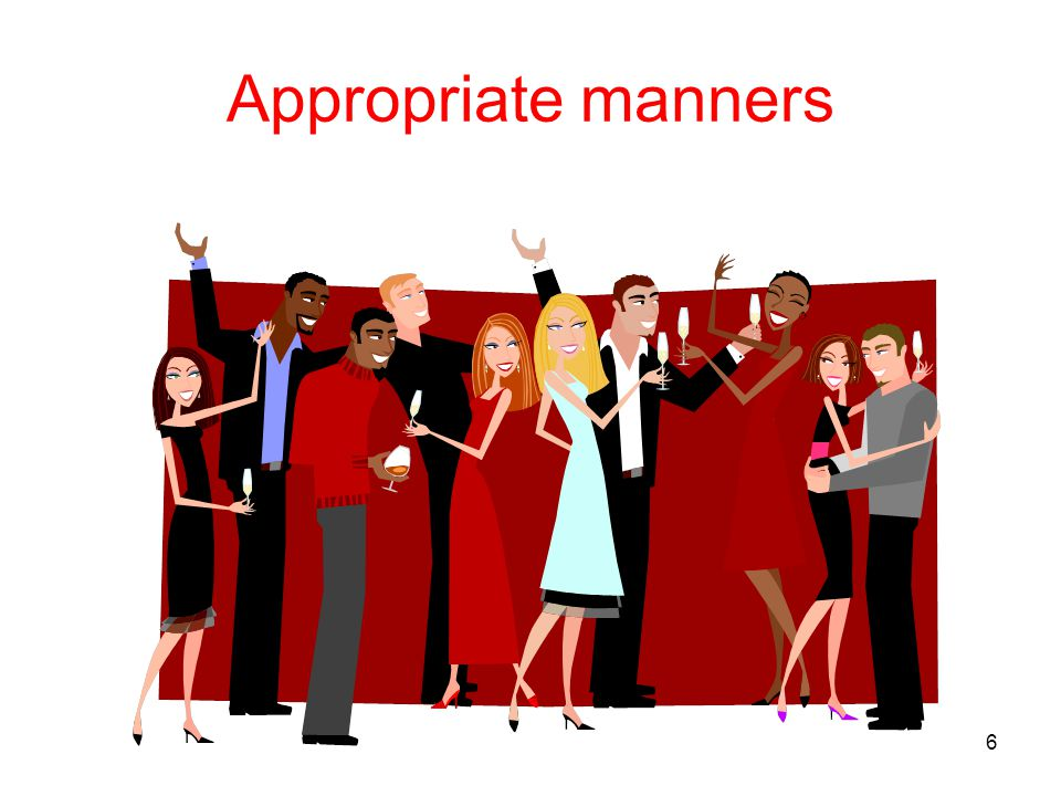 Appropriate manners 6