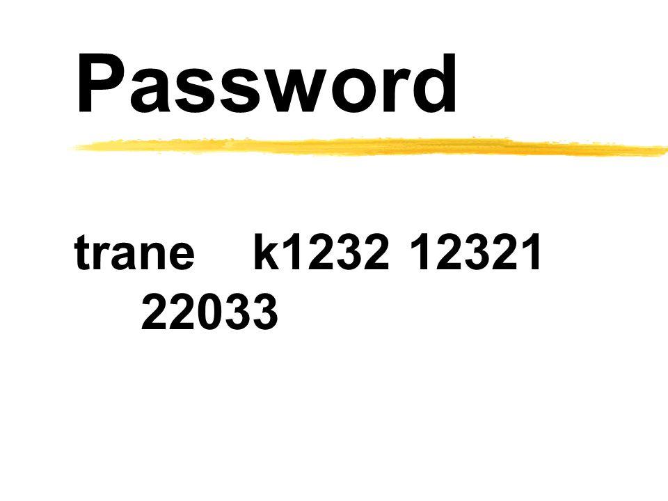 Password trane k123212321 22033