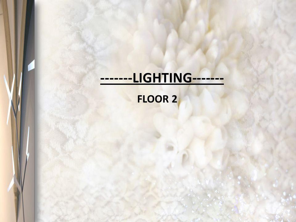 -------LIGHTING------- FLOOR 2