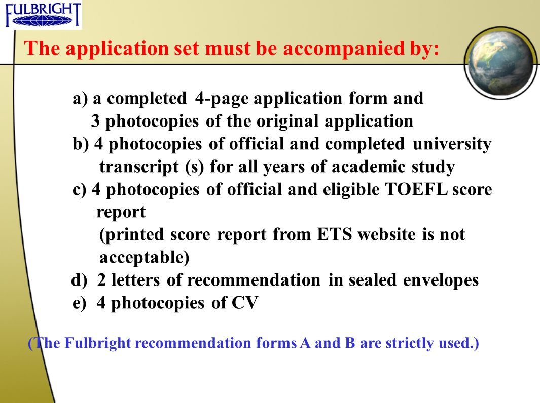 The application set must be accompanied by: a) a completed 4-page application form and 3 photocopies of the original application b) 4 photocopies of o