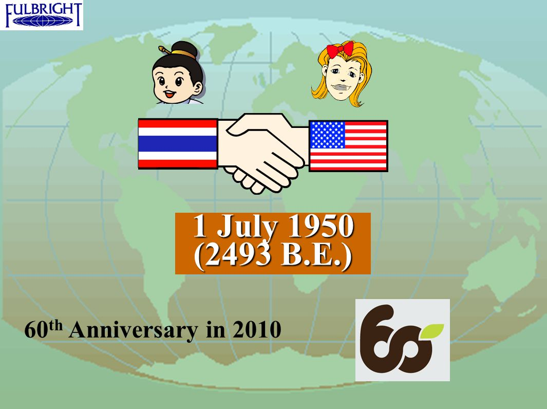 1 July 1950 (2493 B.E.) 60 th Anniversary in 2010