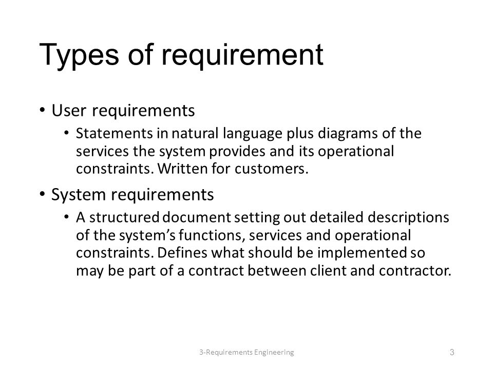 User and system requirements This example from a mental health care patient management system (MHC-PMS) 3-Requirements Engineering4