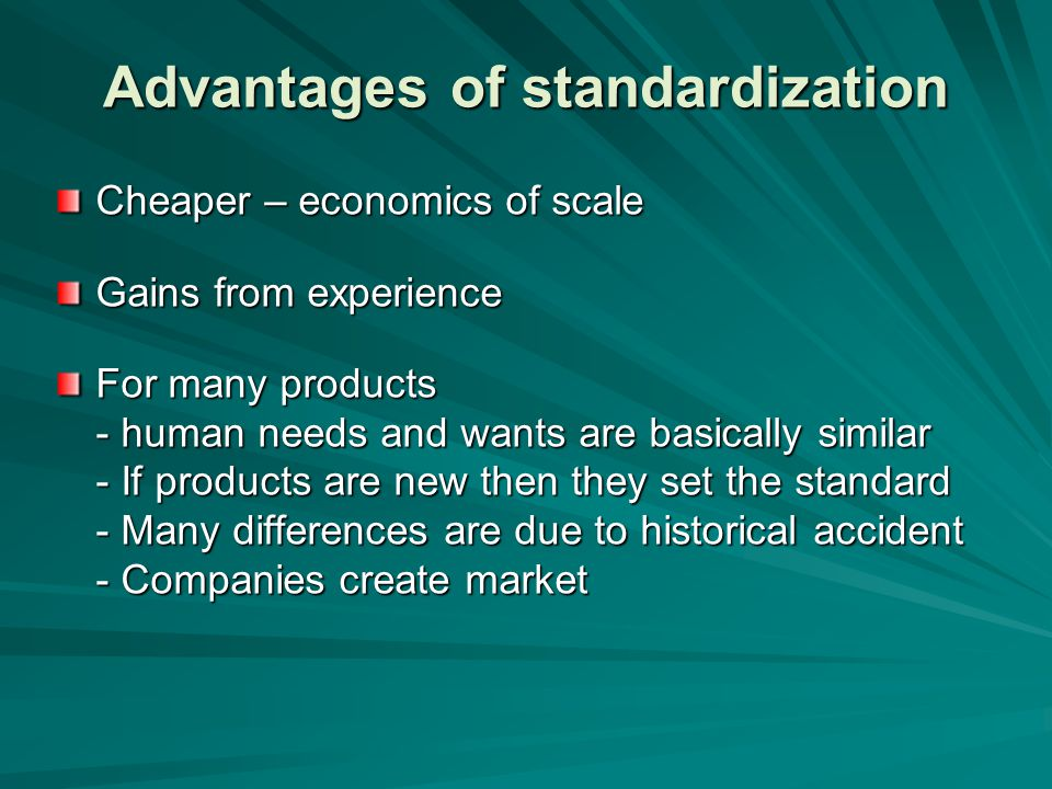 Strategy Companies should move from multi-domestic (multinational) to global strategy Do not adapt to superficial differences but force suitably standardised products globally Offering everyone simultaneously high-quality, more or less standardised products at optimally low prices