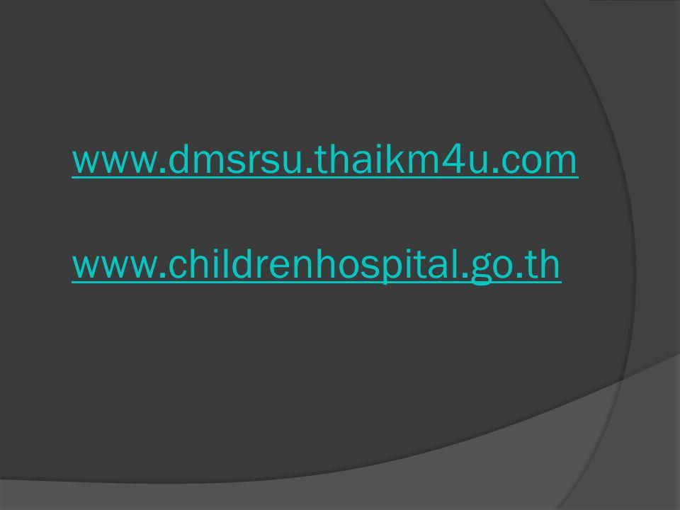 www.dmsrsu.thaikm4u.com www.childrenhospital.go.th