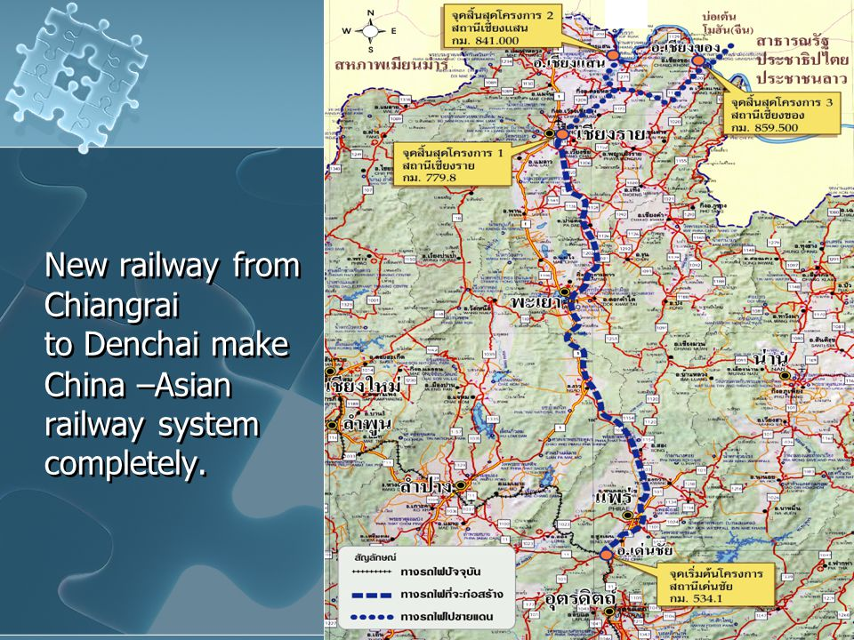 New railway from Chiangrai to Denchai make China –Asian railway system completely.