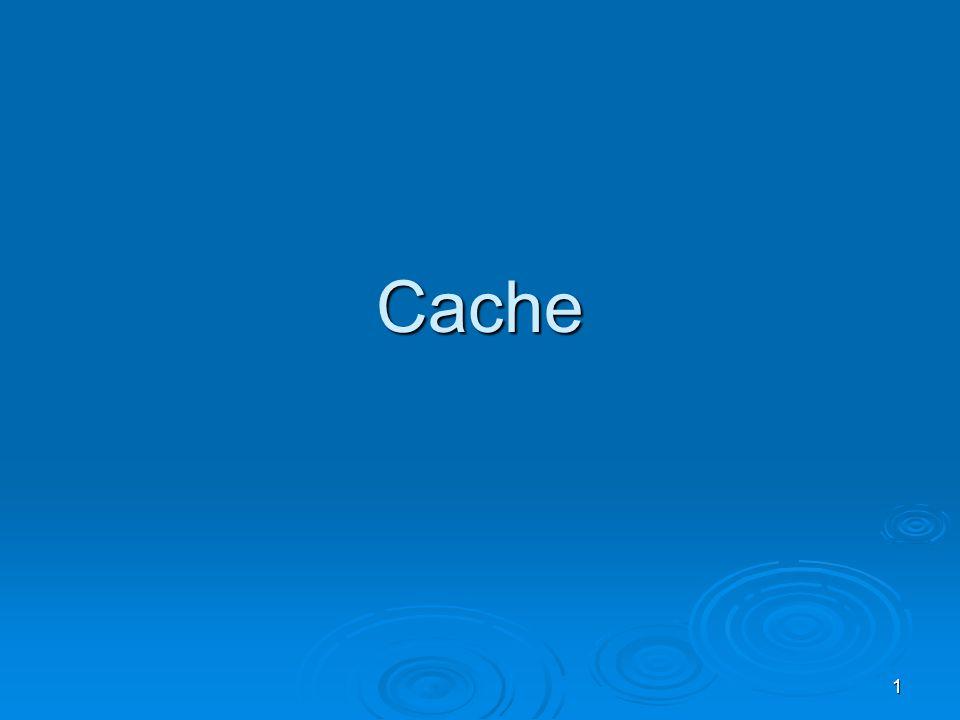 1 Cache