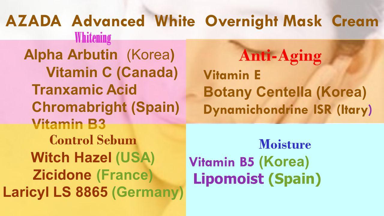 AZADA Advanced White Overnight Mask Cream Whitening Alpha Arbutin (Korea) Vitamin C (Canada) Tranxamic Acid Chromabright (Spain) Vitamin B3 Moisture V