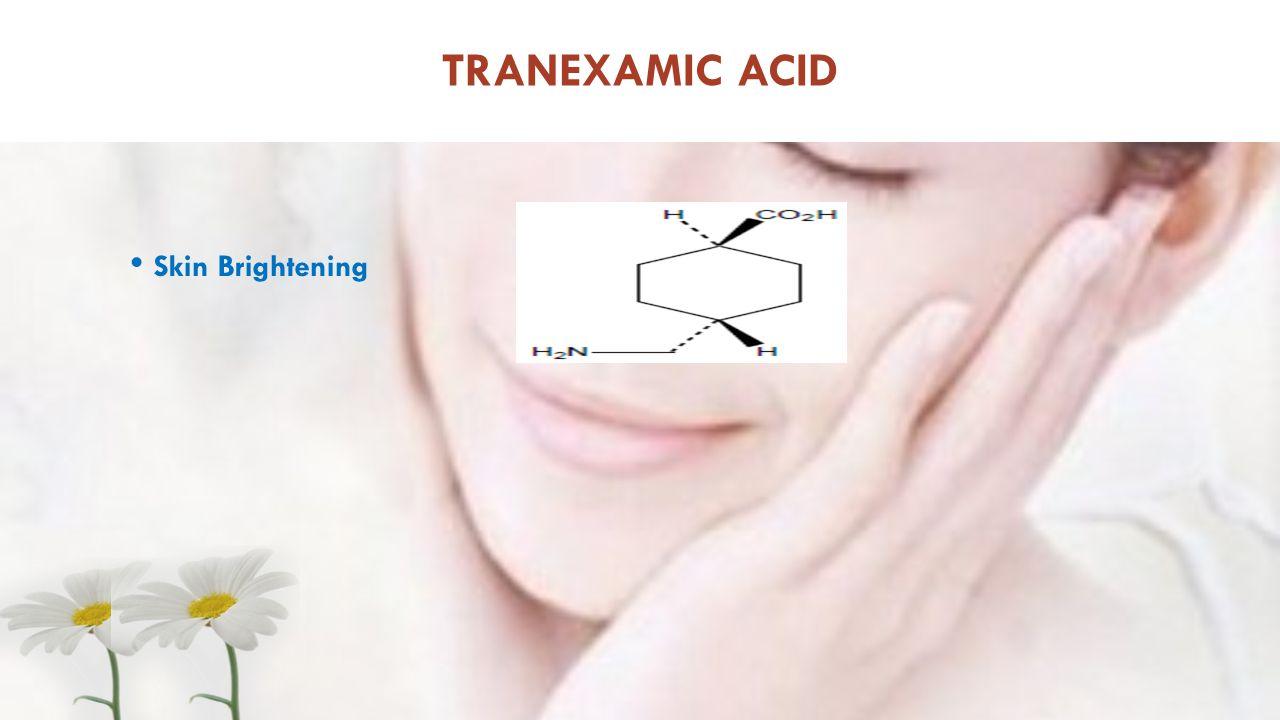 TRANEXAMIC ACID Skin Brightening