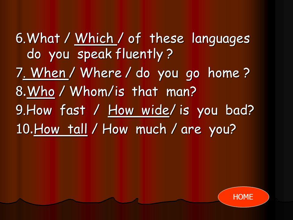 เฉลยแบบทดสอบ 1. What /Which /is your father? 2. What / Where / did they come from? 3. How/How many/do you go to England? 4. How long / How many/studen