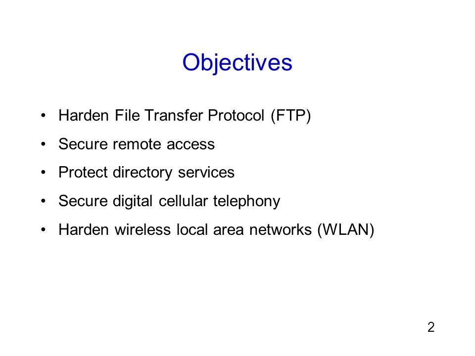 3 Hardening File Transfer Protocol (FTP) มี 3 ทางในการเข้าใช้ FTP : –Web browser –FTP client –Command line FTP เซิร์ฟเวอร์กำหนดให้ผู้ใช้ทั่วไปถ่ายโอนแฟ้มได้ (anonymous FTP หรือเรียกว่า blind FTP)