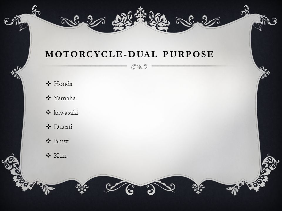 MOTORCYCLE-DUAL PURPOSE  Honda  Yamaha  kawasaki  Ducati  Bmw  Ktm