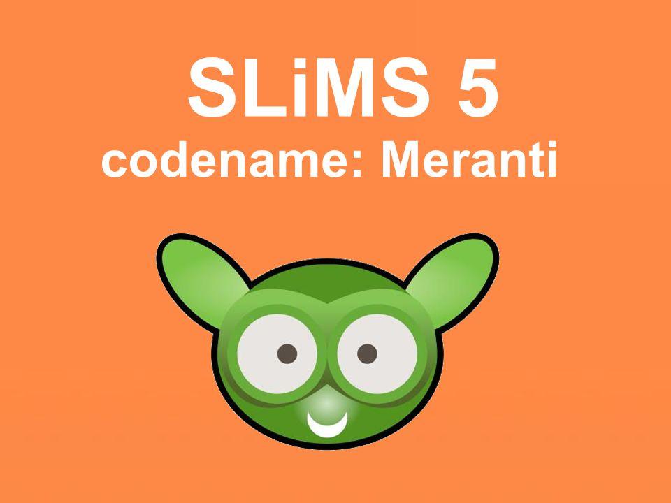 SLiMS 5 codename: Meranti