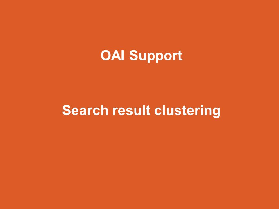 OAI Support Search result clustering