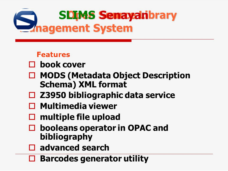 Open Source Library Management System Open Source Library Management System SLIMS Senayan Features  book cover  MODS (Metadata Object Description Sc