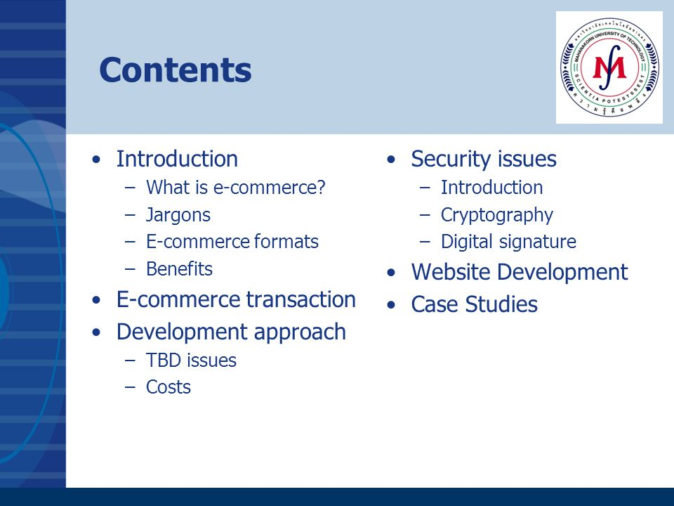Contents Introduction –What is e-commerce.
