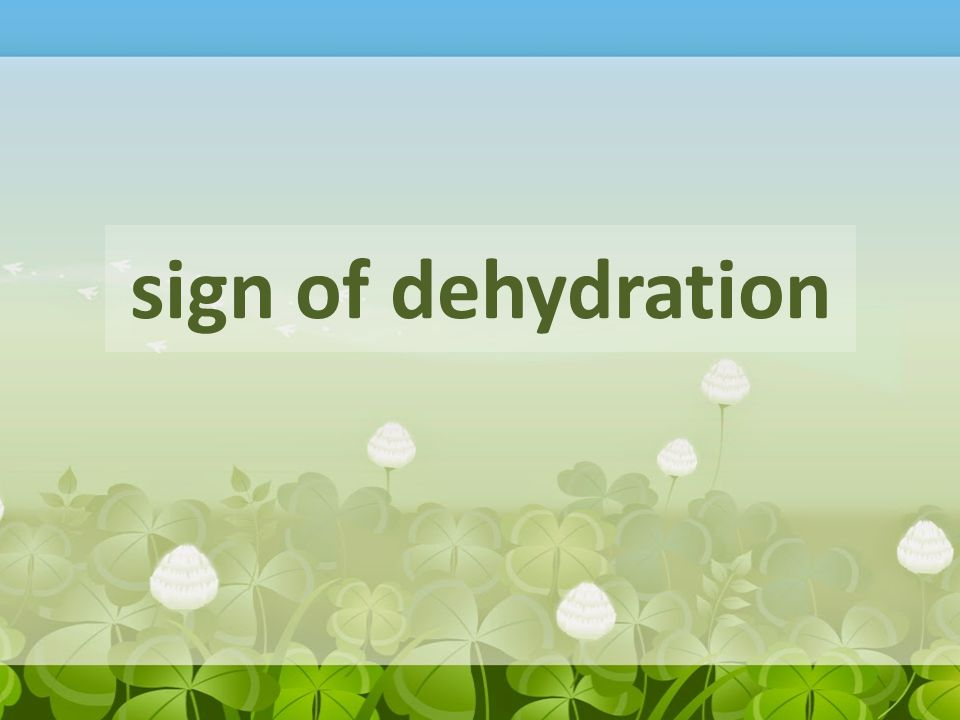 sign of dehydration